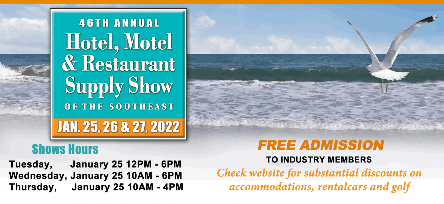 Attend The Hotel Motel and Restaurant Supply Show of the Southeast